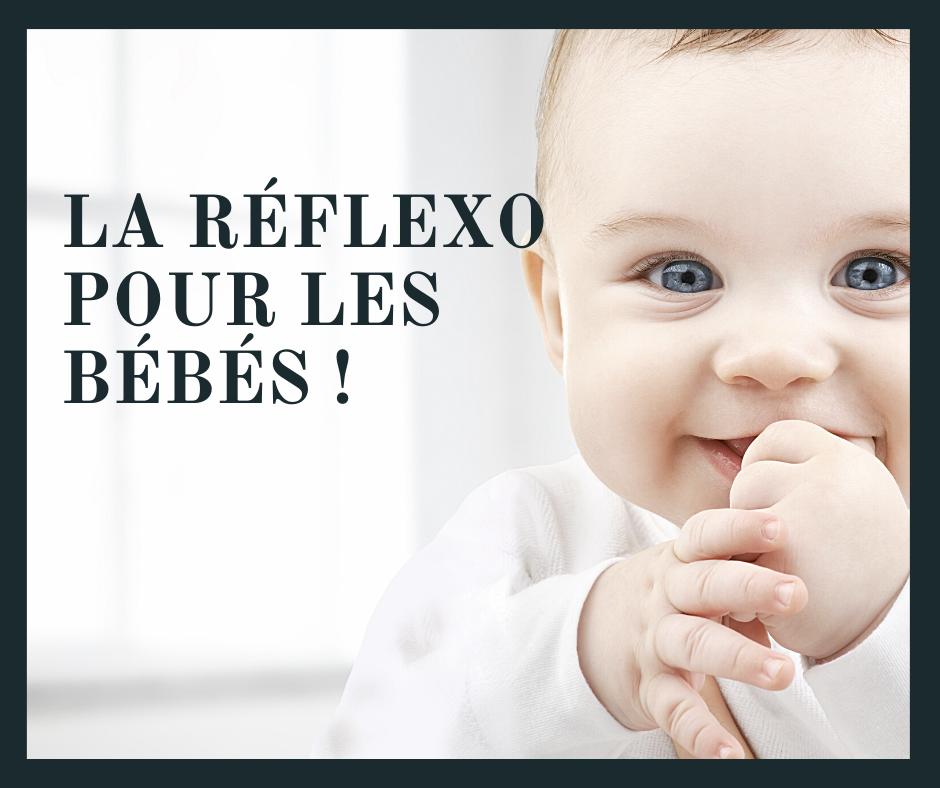 réflexologie plantaire bérangère rumigny bébé nourrisson enfant ado périnatalité naissance gestation grossesse coliques reflux sommeil constipation